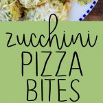 Pinterest long pin for zucchini pizza bites